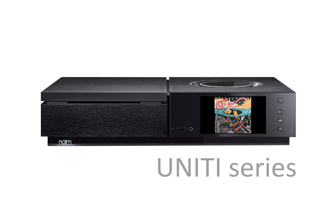 NAIM AUDIO UNITI SERIES