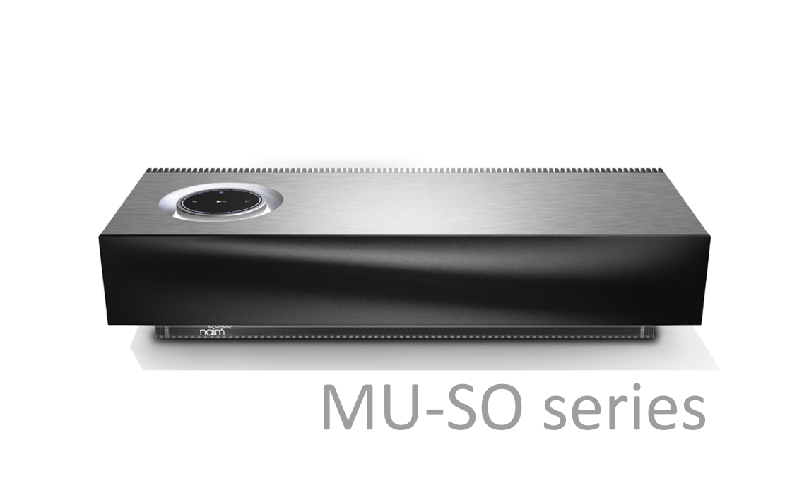 NAIM AUDIO MU-SO SERIES